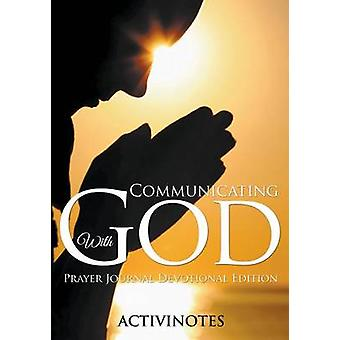 Communicating With God  Prayer Journal Devotional Edition by Activibooks