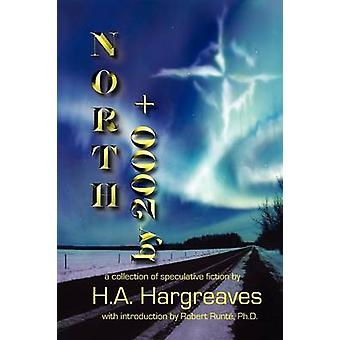 North by 2000 by Hargreaves & H. A.