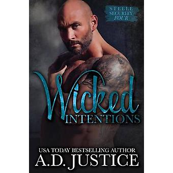 Wicked Intentions by Justice & A. D.
