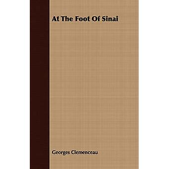 At the Foot of Sinai by Clemenceau & Georges