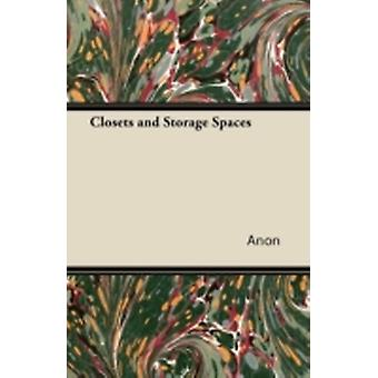 Closets and Storage Spaces by Anon