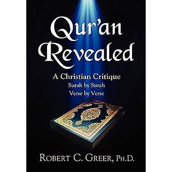 Quran Revealed by Greer & Robert C.
