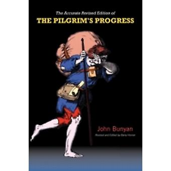 Pilgrims Progress The Accurate Revised Text by Bunyan & John