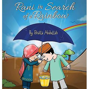 Rani in Search of a Rainbow A Natural Disaster Survival Tale by Abdullah & Shaila