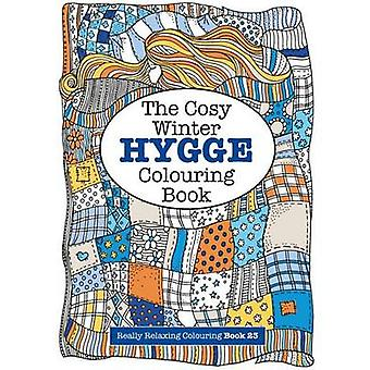The Cosy HYGGE Winter Colouring Book by James & Elizabeth