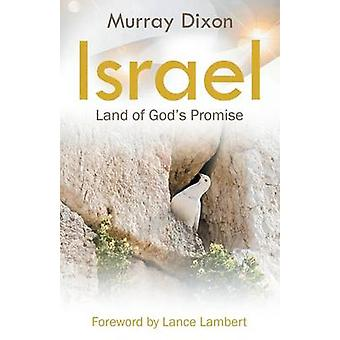 Israel Land of Gods Promise by Dixon & Murray