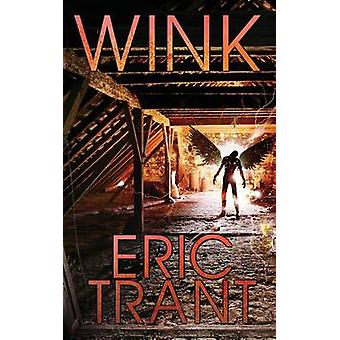 Wink by Trant & Eric