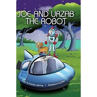 Joe and Urzab the Robot by Fleming & Dorothy