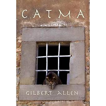 Catma by Allen & Gilbert