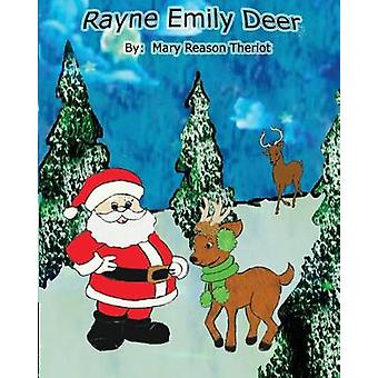 Rayne Emily Deer by Theriot & Mary Reason