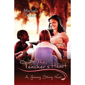 The Teachers Heart by Prince & Michel
