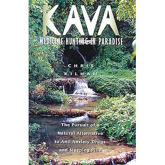 Kava by Kilham & Christopher S. Christopher S. Kilham