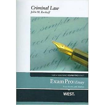 Exam Pro Objective on Criminal Law by John M. Burkoff - Nancy Burkoff