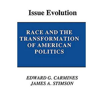 Issue Evolution - Race and the Transformation of American Politics by