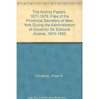 Andros papers - 1677-78 av Peter R. Christoph - Florens A. Kristus