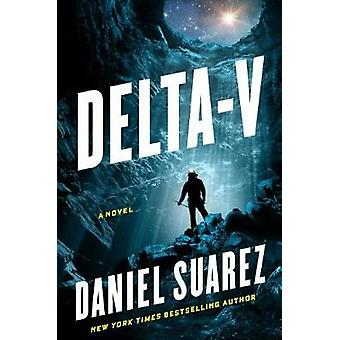 Delta-v by Daniel Suarez - 9781524742416 Book