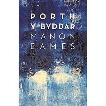 Porth y Byddar by Manon Eames - 9781912173051 Book