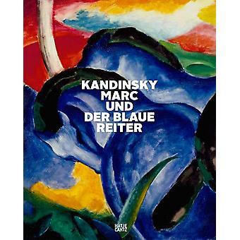 Kandinsky - Marc und der Blaue Reiter (German Edition) by Fondation B