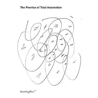 The Promise of Total Automation by Anne Faucheret - 9783956793578 Book