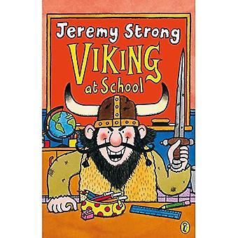Viking at School [Illustrated]