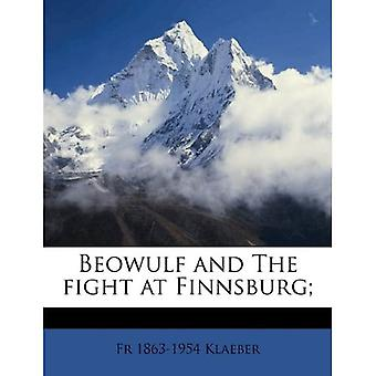 Beowulf and the Fight at Finnsburg;