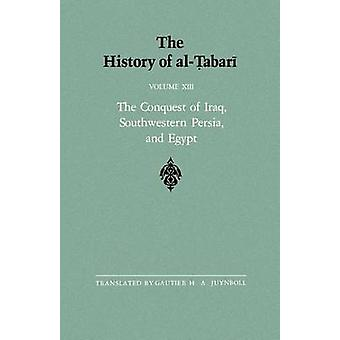 The History of al-Tabari - The Conquest of Iraq - Southwestern Persia