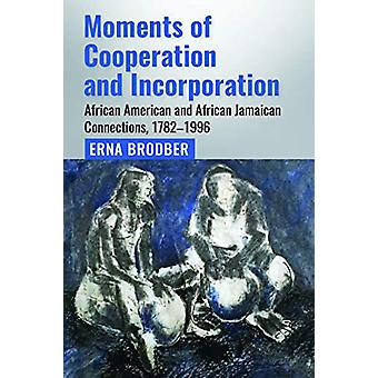 Moments of Cooperation and Incorporation - African American and Africa