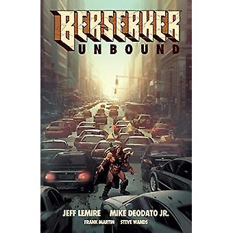 Berserker Unbound Volume 1 by Jeff Lemire - 9781506713373 Book