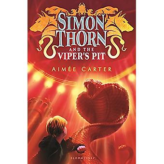 Simon Thorn and the Viper's Pit by Aimee Carter - 9781619637153 Book