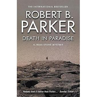 Death In Paradise by Robert B Parker
