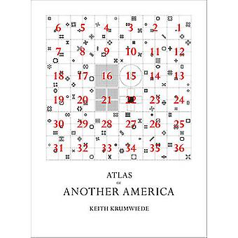 Atlas of Another America  An Architectural Fiction by Krumwiede & Keith