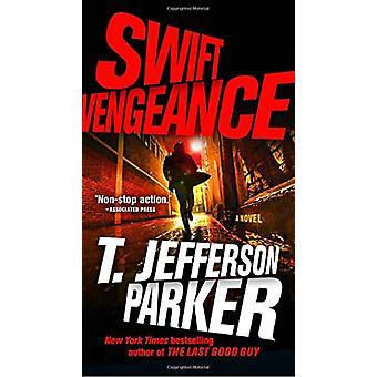 Swift Vengeance by T. Jefferson Parker - 9780735212701 Book
