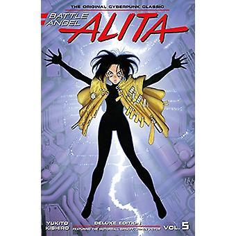 Battle Angel Alita Deluxe Edition 5 by Yukito Kishiro - 9781632366023