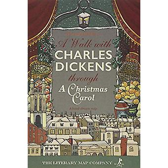 A A Walk with Charles Dickens through A Christmas Carol - The Good Old