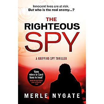 The Righteous - Spy by Merle Nygate - 9780857308009 Book
