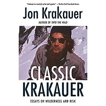 Classic Krakauer - Mark Foo's Last Ride - After the Fall - and Other E