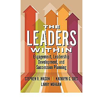 The Leaders Within - Engagement - Leadership Development - and Success