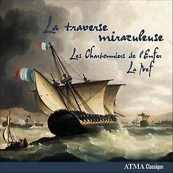 レ Charbonniers/デラ ・ ティエド Nef - ラ トラバース Miraculeuse [CD] アメリカ インポートします。