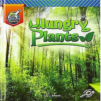 Hungry Plants (My Life Science Library)