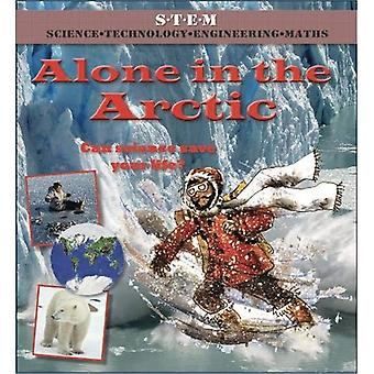 Alone in the Arctic (Science to the Rescue)