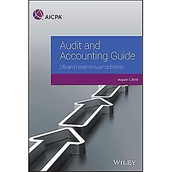 Audit and Accounting Guide:� Life and Health Insurance Entities 2018 (AICPA Audit and Accounting Guide)