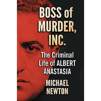 Boss of Murder Inc. by Newton & Michael