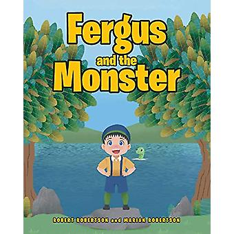 Fergus and the Monster by Robert Robertson - 9781645594024 Book