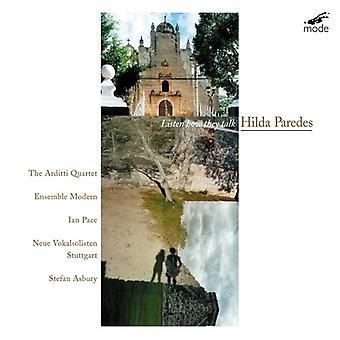 Hilda Paredes - Hilda Paredes: Listen How They Talk [CD] USA import