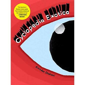Cyclopedia Exotica par Aminder Dhaliwal