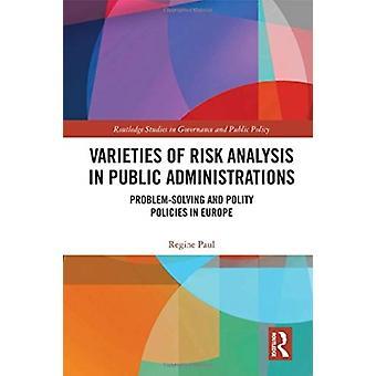 Sorten der Risikoanalyse in öffentlichen Verwaltungen von Paul & Regine Universitat Bielefeld & Deutschland