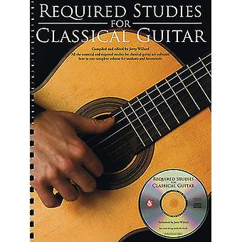Required Studies for Classical Guitar by Edited by Jerry Willard