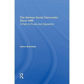 Los socialdemócratas alemanes desde 1969 Un partido en el poder y la oposición por Gerard Braunthal