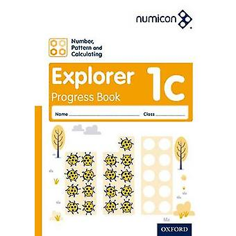 Numicon Number Pattern and Calculating 1 Explorer Progress Book C Pack of 30 by Ruth AtkinsonJayne CamplingRomey TaconTony Wing