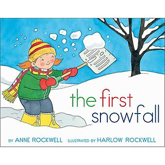 The First Snowfall by Anne Rockwell & Illustrated by Harlow Rockwell